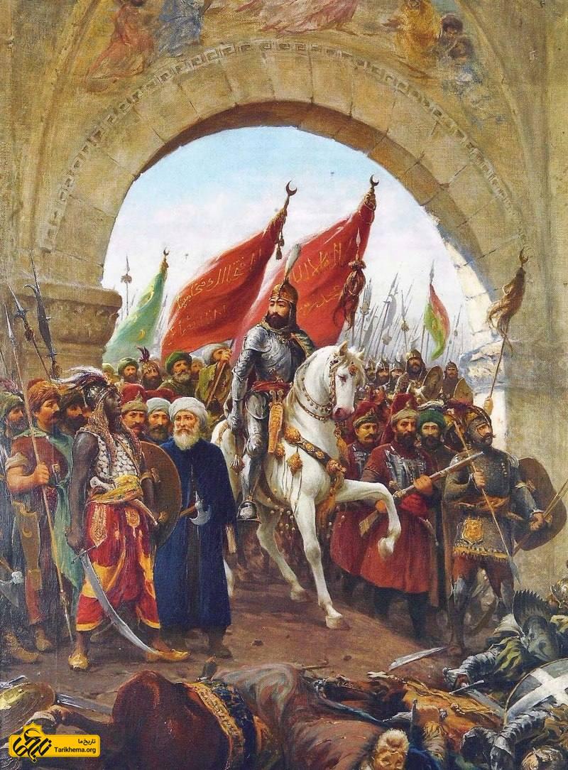 عکس ورود محمد دوم و عثمانیها به قسطنطنیه Tarikhema.org